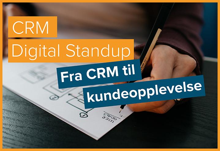 CRM Digital Standup