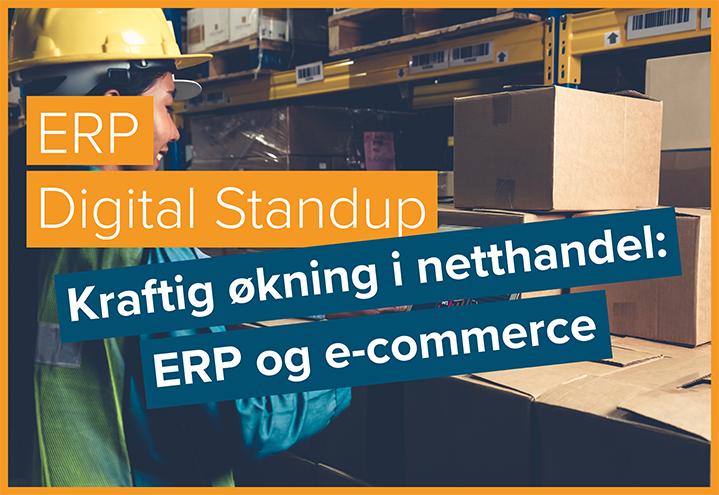 ERP Digital Standup – ERP og e-commerce